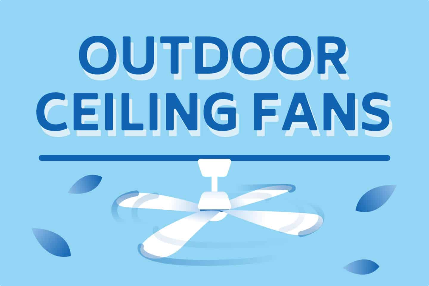 ❄️ Best Outdoor Ceiling Fans for This Summer!