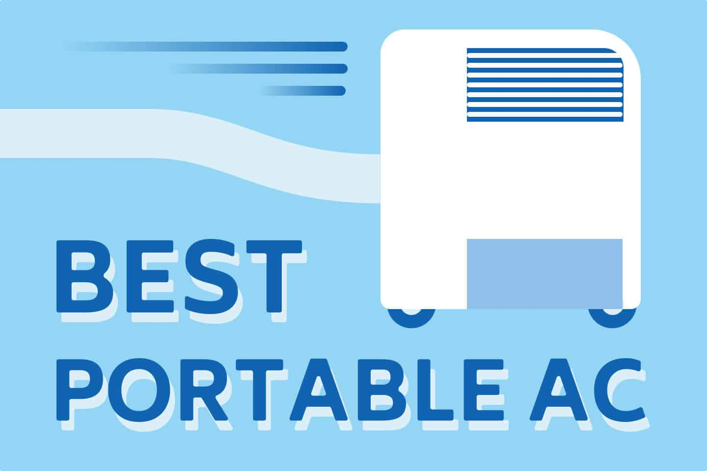 ❄️ How to Choose the Best Portable Air Conditioner?
