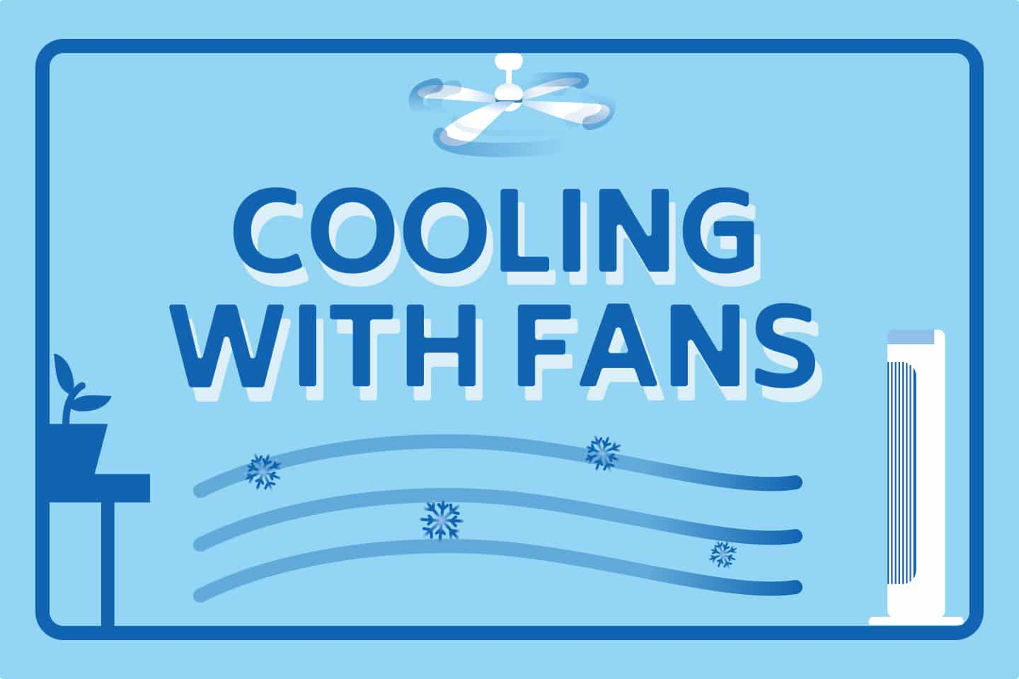 ❄️ How To Cool a Room With Fans?