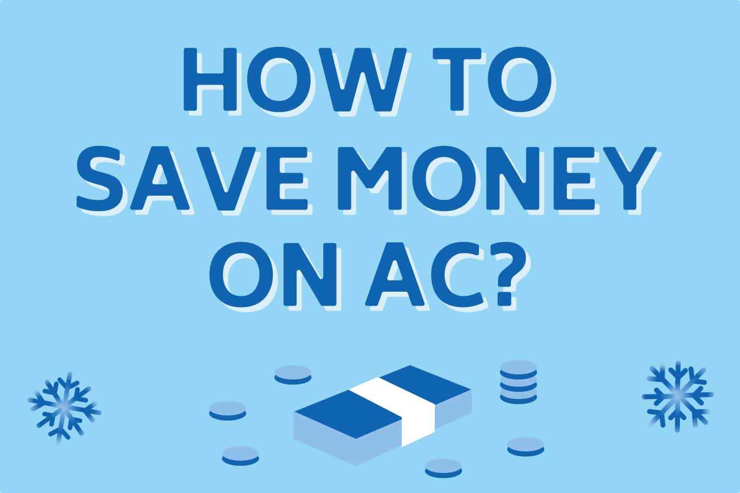 15 Simple Ways To Save Money On Your Air Conditioning