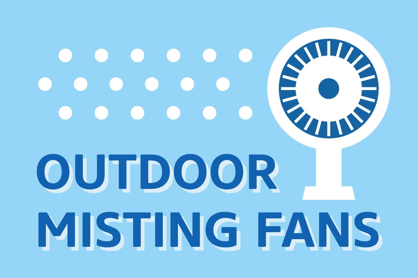 ❄️ Best Outdoor Misting Fans That you Need