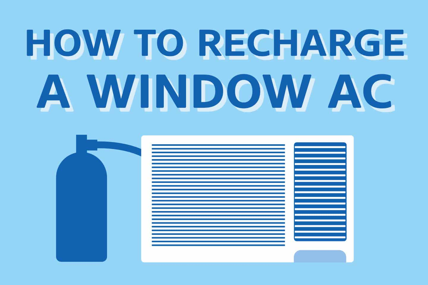 ❄️ 7 Steps To Fully Recharge Your Window AC