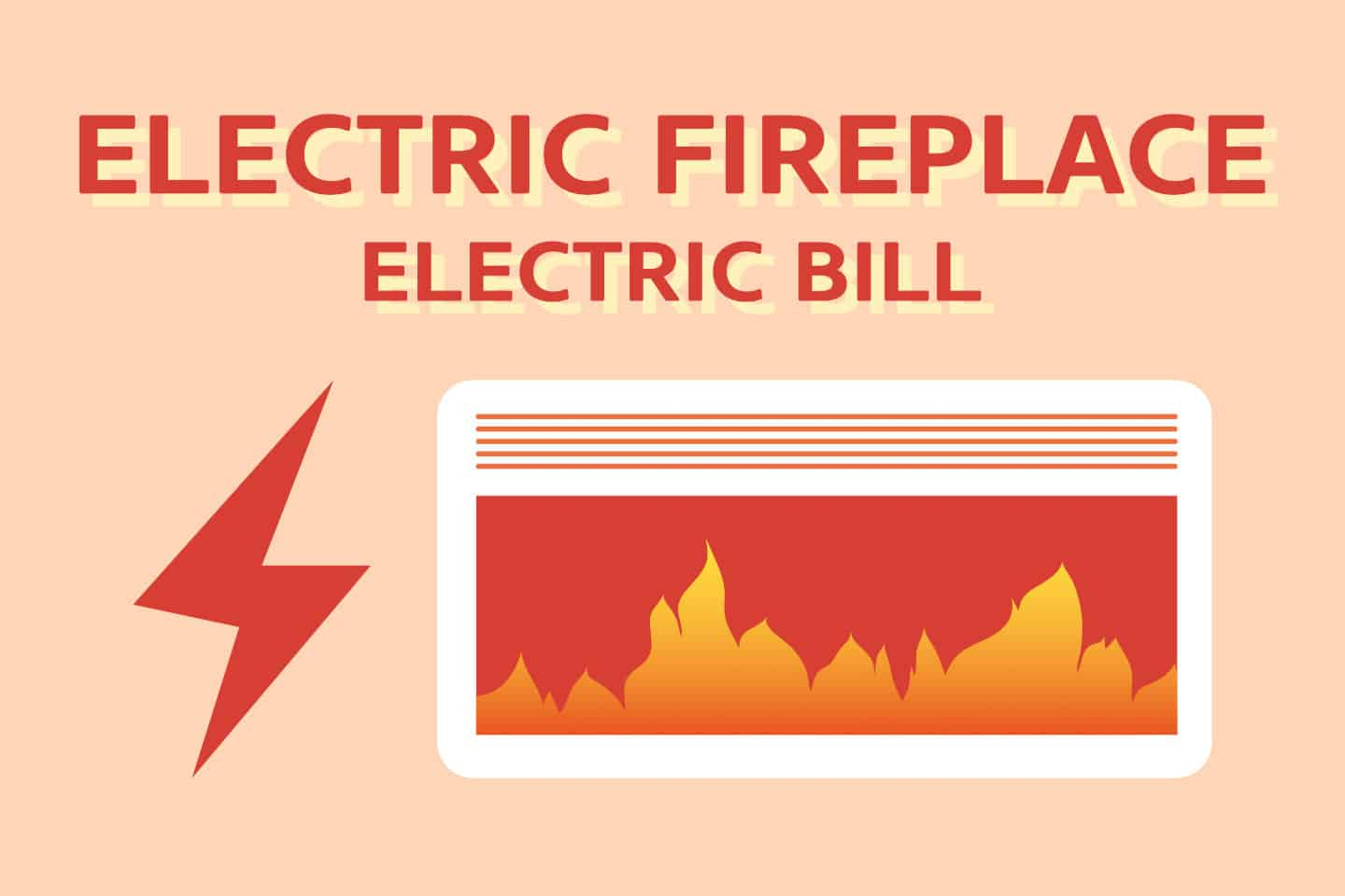 How Much Will an Electric Fireplace Raise My Electric Bill?