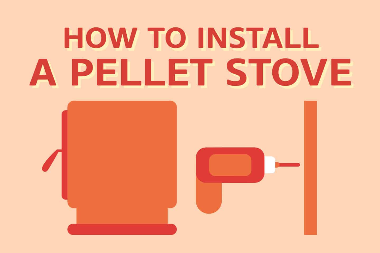 How To Install Pellet Stove in 7 Steps (The RIGHT Way)