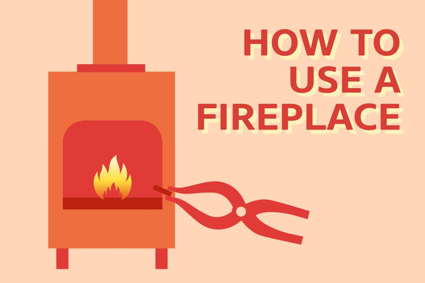 How To Properly Use A Fireplace (Step-By-Step)